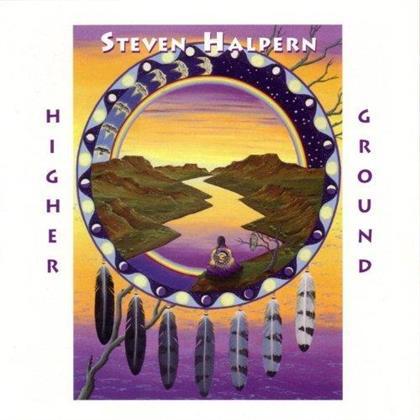 Steven Halpern - Higher Ground - 2017 Reissue
