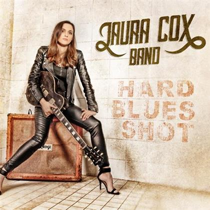 Laura Cox Band - Hard Blues Shot
