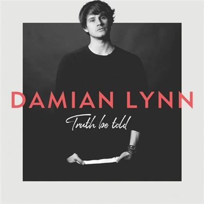 Damian Lynn - Truth Be Told