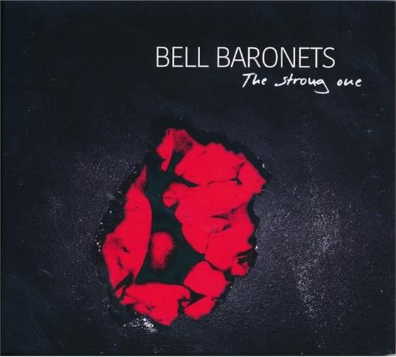 Bell Baronets - The Strong One