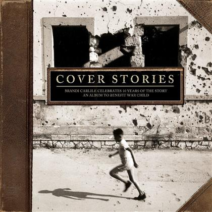 Cover Stories: Brandi Carlile Celebrates 10 Years Of The Story - An Album to Benefit War Child (2 LPs)