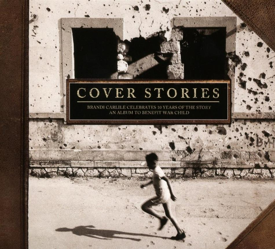 Cover Stories: Brandi Carlile Celebrates 10 Years Of The Story - An Album to Benefit War Child