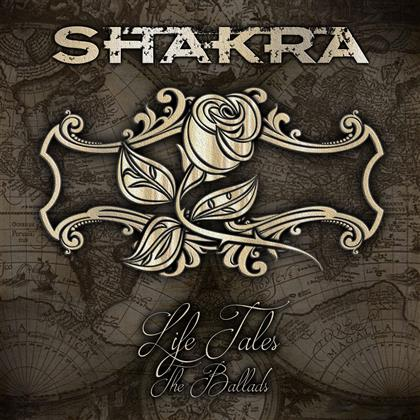 Shakra - Life Tales - The Ballads