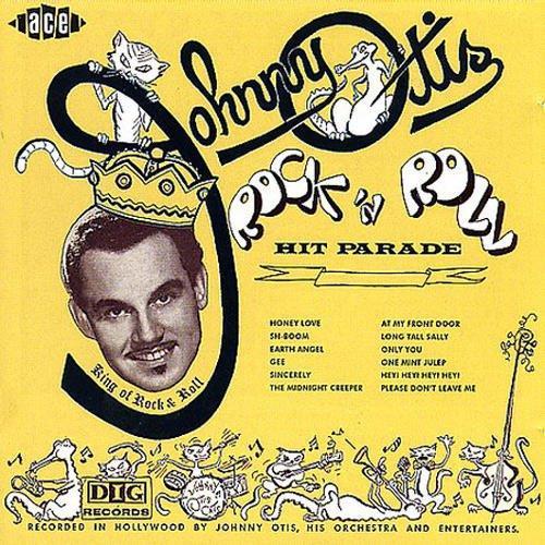 Johnny Otis - Rock 'n Roll Hit Parade