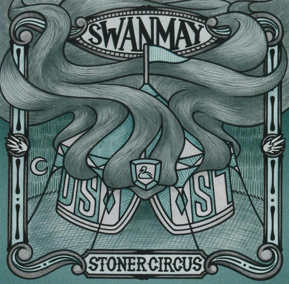 Swanmay - Stoner Circus
