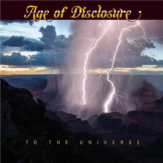 Age of Disclosure - To The Universe