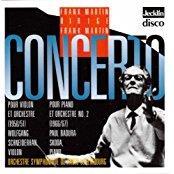 Wolfgang Schneiderhahn, Paul Badura-Skoda, Frank Martin (1890-1974), Frank Martin (1890-1974) & Orchestre Symphonique De La Radio Luxembourg - Violinkonzert/Klavierkonzert Nr. 2