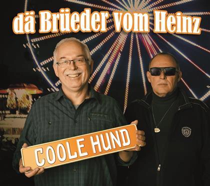 Dä Brüeder Vom Heinz - Coole Hund