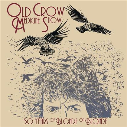 Old Crow Medicine Show - 50 Years Of Blonde On Blonde (2 LPs)