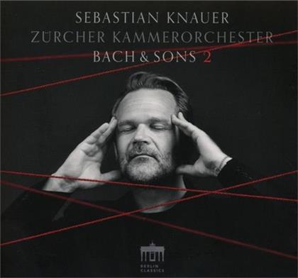 Sebastian Knauer, Daniel Hope & Zürcher Kammerorchester - Bach & Sons Vol.2