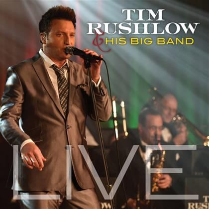 Tim Rushlow - Live (Digipack)