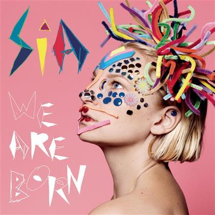 Sia - We Are Born - 2017 Reissue (LP)