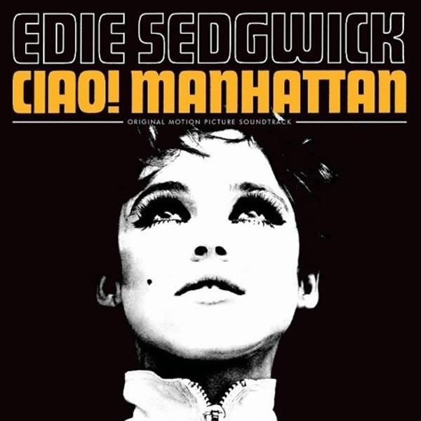 Edie Sedgwick - Ciao! Manhattan - OST (Digipack, CD)