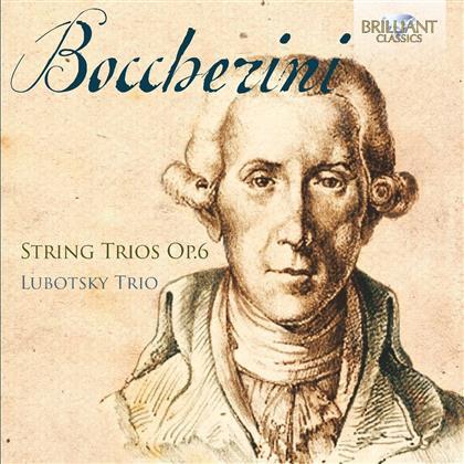 Luigi Boccherini (1743-1805) & Lubotsky Trio - String Trios Op.6