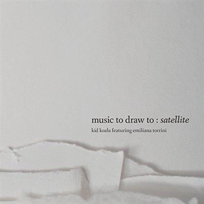 Kid Koala & Emiliana Torrini - Music To Draw Satellite (Deluxe Edition)