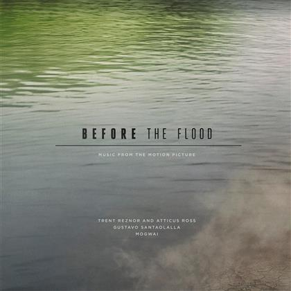 Trent Reznor, Atticus Ross, Gustavo Santaolalla & Mogwai - Before The Flood - OST (3 LPs)