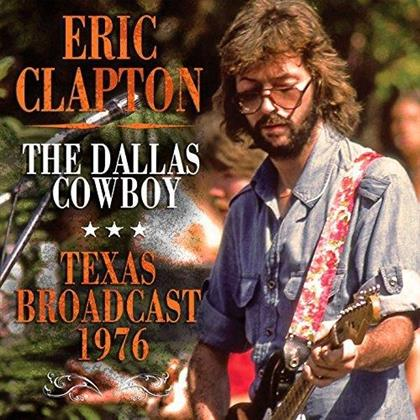 Eric Clapton - The Dallas Cowboy