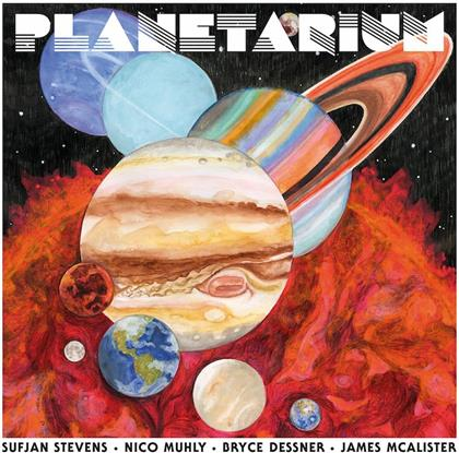 Sufjan Stevens, Bryce Dessner (The National), Nico Muhly & James McAlister - Planetarium (LP)
