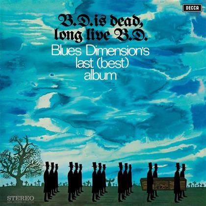 Blues Dimension - B.D.Is Dead, Long Live B. (Music On Vinyl, LP)