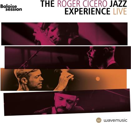 Roger Cicero & Jazz Experience - Live In Basel - The Baloise Session