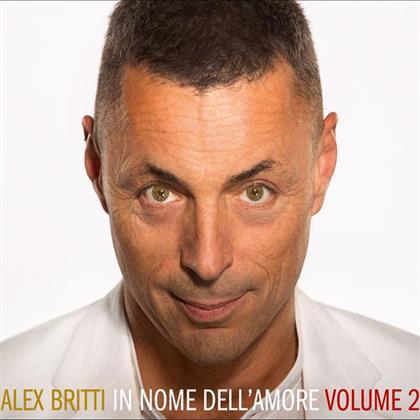 Alex Britti - In Nome Dell'Amore - Vol. 2 (Digipack)
