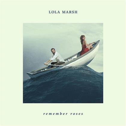 Lola Marsh - Remember Roses (Limited Digipack Edition)