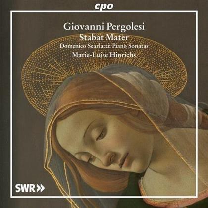 Domenico Scarlatti (1685-1757), Giovanni Battista Pergolesi (1710-1736) & Marie-Luise Hinrichs - Stabat Mater arr. for Piano, Scarlatti: Piano Sonatas