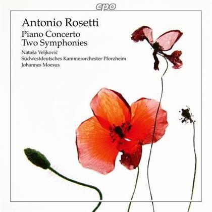 Südwestdeutsches Kammerorchester Pforzheim, Francesco Antonio Rosetti (1750-1792), Johannes Moesus & Natasa Veljkovic - Piano Concerto, Two Symphonies