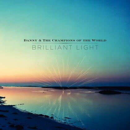 Danny & The Champions Of The World - Brilliant Light (Deluxe Edition, LP + Digital Copy)