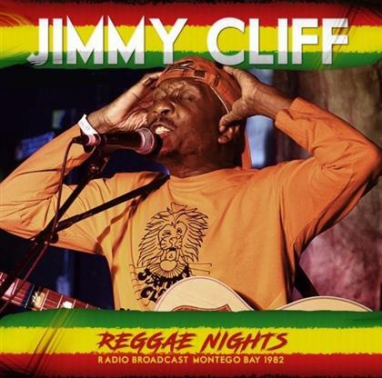 Jimmy Cliff - Reggae Nights - Radio Broadcast 1982