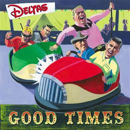 Deltas - Good Times (Colored, LP)