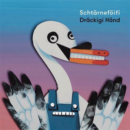 Schtärneföifi - Dräckigi Händ