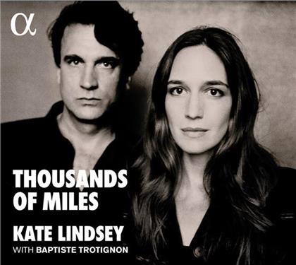 Kate Lindsey, Kurt Weill (1900-1950), Alma Mahler, Erich Wolfgang Korngold (1897-1957), Alexander von Zemlinsky (1871-1942), … - Thousands Of Miles (LP)