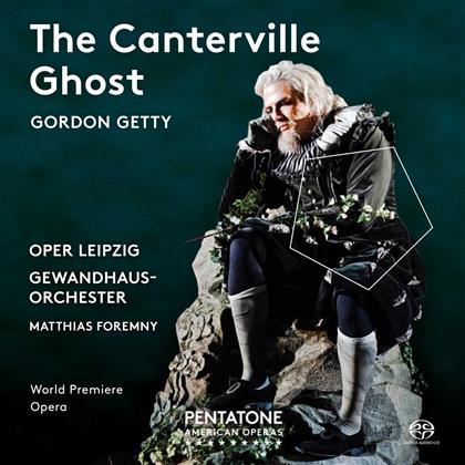 Gordon Getty, Matthias Foremny & Gewandhausorchester Leipzig - The Canterville Ghost (SACD)