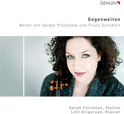 Serge Prokofieff (1891-1953), Franz Schubert (1797-1828), Sarah Christian & Lilit Grigoryan - Gegenwelten