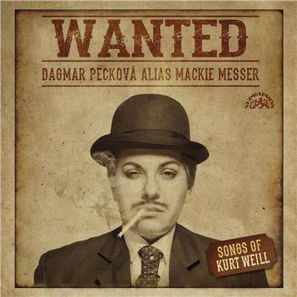 Dagmar Peckova & Kurt Weill (1900-1950) - Wanted - Dagmar Peckova Alias Mackie Messer