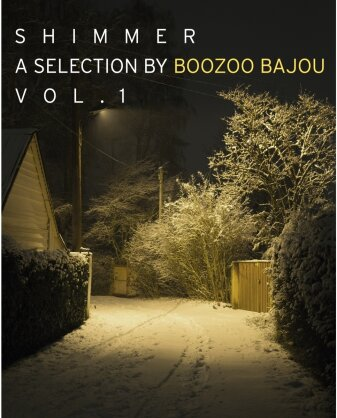 Shimmer - Vol. 1 - A Collection By Boozoo Bajou