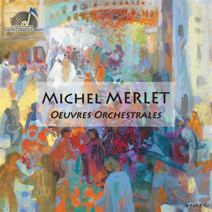 Jean-Claude Pennetier, Michel Merlet (*1939), Jean-Jacques Kantorow & Orchestre D'Auvergne - Oeuvres Orchestrales/Concerto Pour Piano