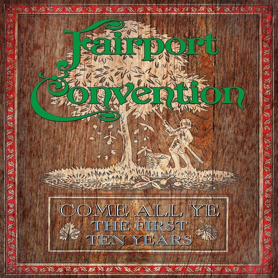 Fairport Convention - Come All Ye - First Ten Years 1968-1978 (Limited Edition, 7 CDs + Buch)