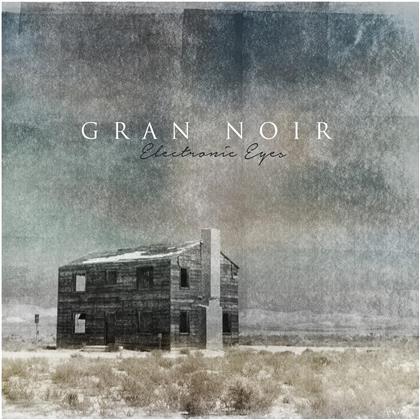 Gran Noir - Electronic Eyes - Gatefold/White Vinyl (Colored, LP)