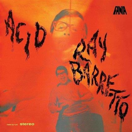 Ray Barretto - Acid - 2017 Reissue/Digipack (Remastered)