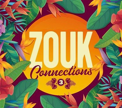Zouk Connections - Vol. 3 (4 CDs)