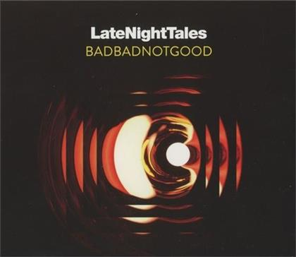 BadBadNotGood - Late Night Tales: Badbadnotgood (Mixed) (CD + Digital Copy)