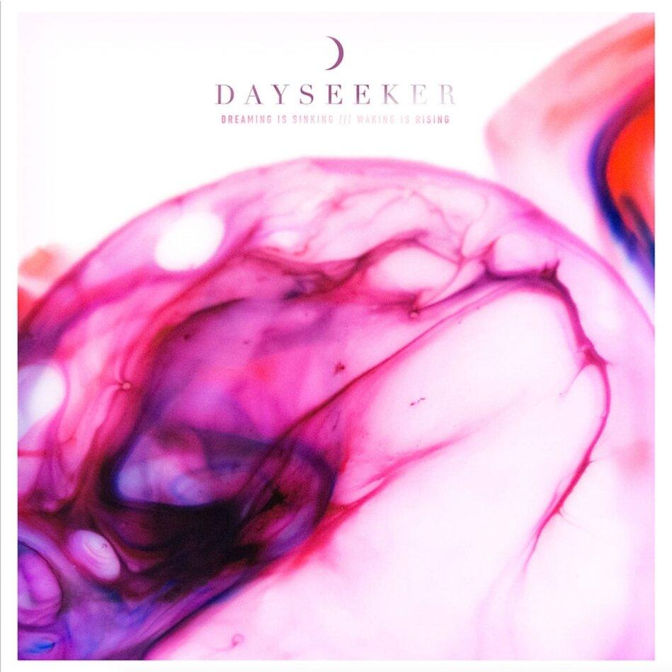 Dayseeker - Dreaming Is Sinking,