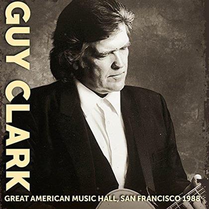 Guy Clark - Great American Music Hall San Francisco 1988