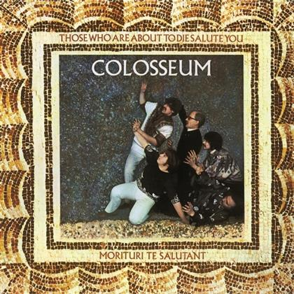 Colosseum - Those Who Are About To Die - 2017
