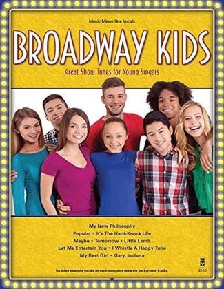 Sing The Songs Of Broadway Kids - Music Minus One