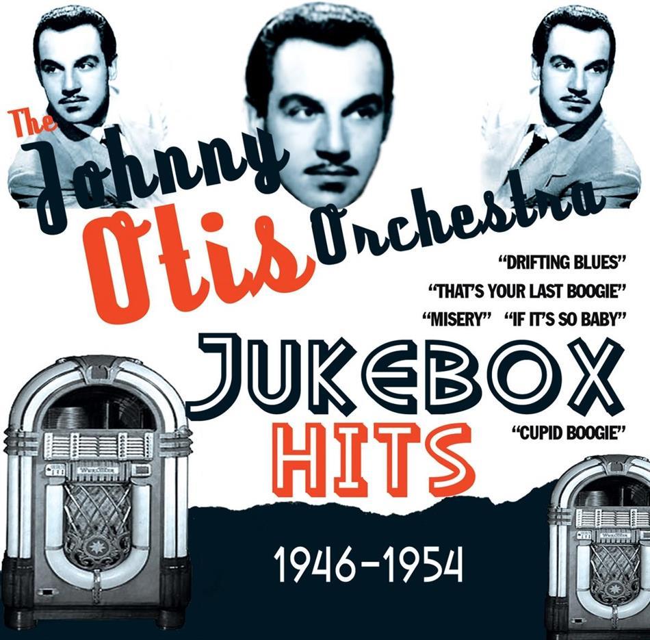 Johnny Otis - Jukebox Hits 1946-1954