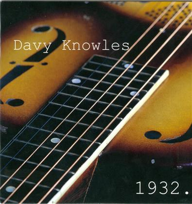 Davy Knowles - 1932