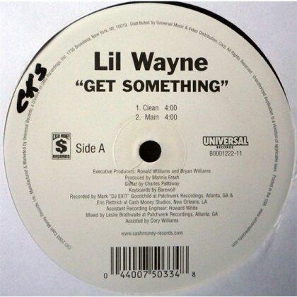 """Lil Wayne - Get Something (12"""" Maxi)"""